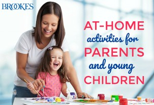 Brookes, At-home activities for parents and young children